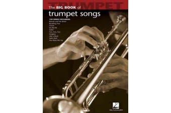 The Big Book of Trumpet Songs (Big Book (Hal Leonard))