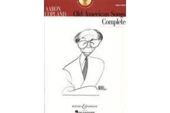 Aaron Copland - Old American Songs Complete (High Voice) [With CD (Audio)]