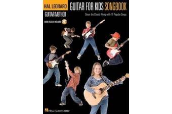 Guitar for Kids Songbook (Hal Leonard Guitar Method)