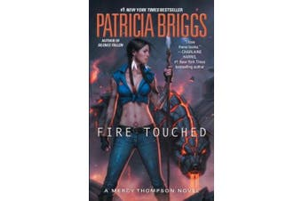 Fire Touched (Mercy Thompson Novels)