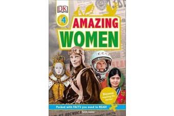 DK Readers L4: Amazing Women: Discover Inspiring Life Stories!