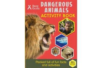 Bear Grylls Sticker Activity: Dangerous Animals (Bear Grylls Activity)