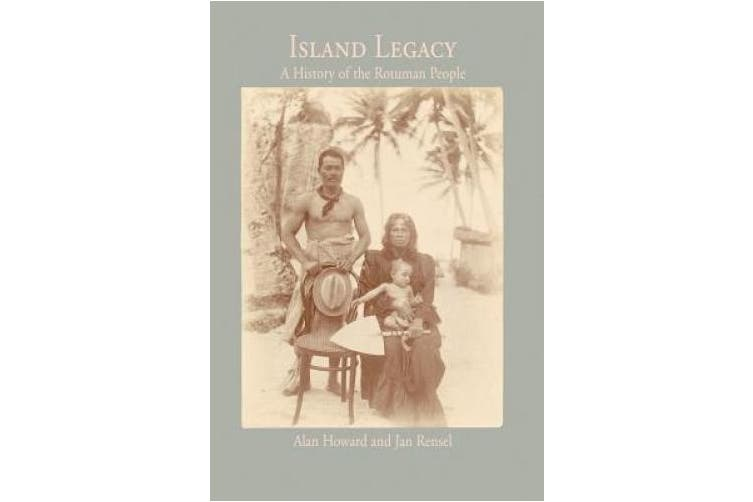 Island Legacy: A History of the Rotuman People