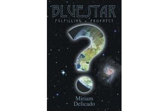 Blue Star: Fulfilling Prophecy