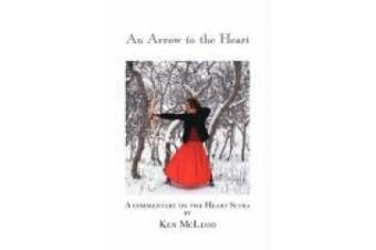 An Arrow to the Heart: A Commentary on the Heart Sutra