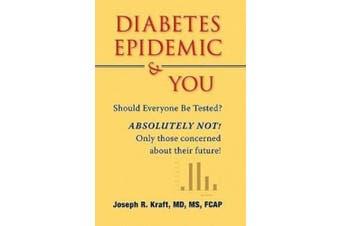 Diabetes Epidemic and You