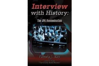 Interview with History: The JFK Assassination