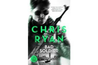 Bad Soldier: Danny Black Thriller 4 (Danny Black)