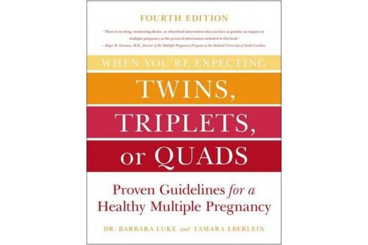 When You're Expecting Twins, Triplets, or Quads 4th Edition