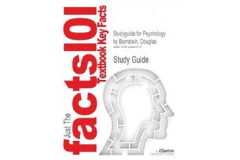 Studyguide for Psychology by Bernstein, Douglas, ISBN 9781111301552