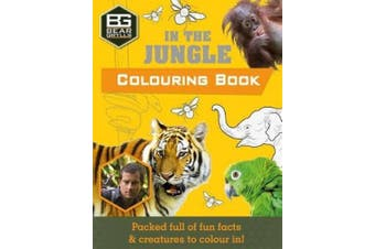 Bear Grylls Colouring Books: In the Jungle (Bear Grylls Activity)