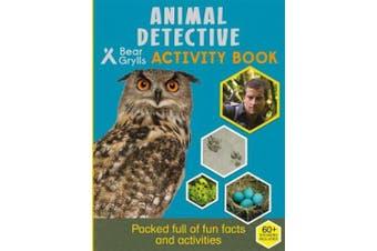 Bear Grylls Sticker Activity: Animal Detective (Bear Grylls Activity)