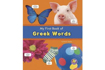 MyFirst Book of Greek Words (Bilingual Picture Dictionaries)