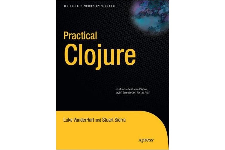 The Definitive Guide to Clojure
