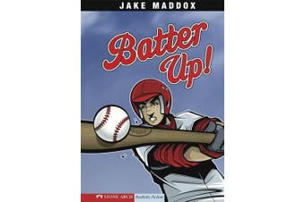 Batter Up! (Stone Arch Realistic Fiction)