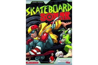 Sports Illustrated Kids: Skateboard Sonar (Sports Illustrated Kids)