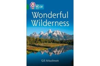 Wonderful Wilderness: Band 15/Emerald (Collins Big Cat) (Collins Big Cat)