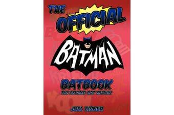 The Official Batman Batbook: The Revised Bat Edition