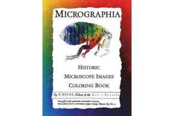 Micrographia: Historic Microscope Images Coloring Book (Beautiful Science)