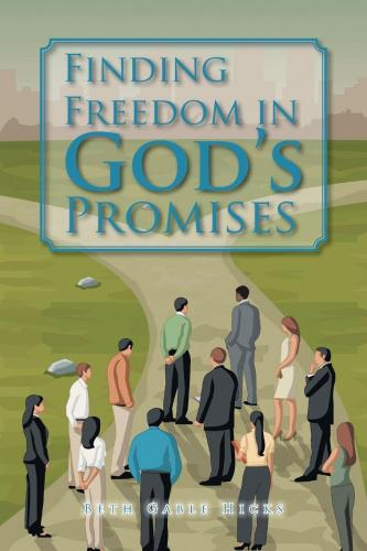 Finding Freedom in God's Promises Brand: Xlibris Dimensions: 22.86 × 15.24 × 0.81 centimeters