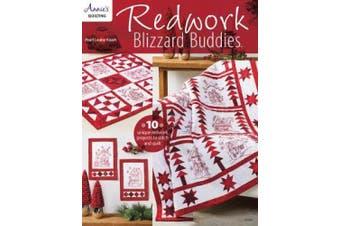 Redwork Blizzard Buddies: 10 Unique Redwork Projects to Stitch and Quilt
