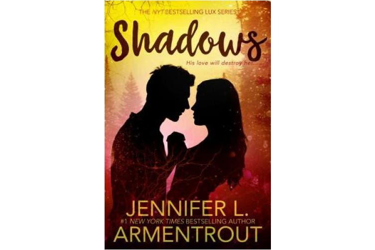 Shadows (Lux Novel)