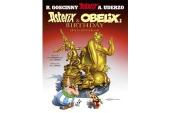 Asterix: Asterix and Obelix's Birthday: The Golden Book, Album 34 (Asterix)
