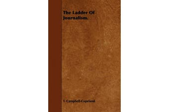 The Ladder of Journalism.
