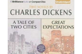 A Tale of Two Cities and Great Expectations: Two Novels [Audio]