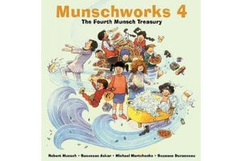 Munschworks: No. 4: The Fourth Munsch Treasury