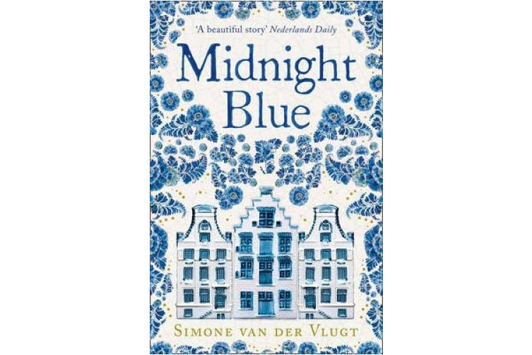 Midnight Blue: A Gripping Historical Novel About the Birth of Delft Pottery, Set in the Dutch Golden Age