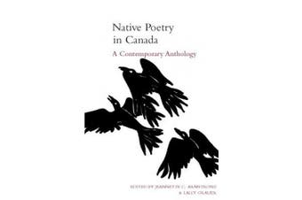 Native Poetry in Canada: A Contemporary Anthology, First Edition