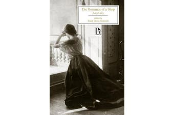 The Romance of a Shop (Broadview Editions)