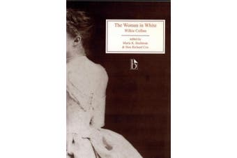 The Woman in White (Broadview Editions)