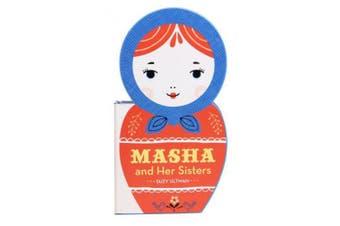 Masha and Her Sisters [Board Book]