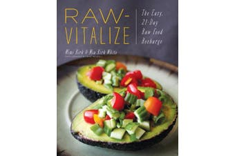Kirk, M: Raw-Vitalize - The Easy, 21-Day Raw Food Recharge