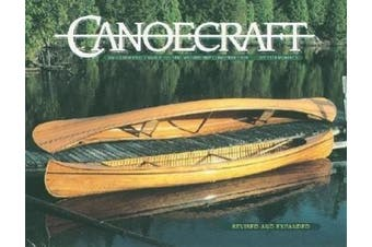 Canoecraft: An Illustrated Guide to Fine Woodstrip Construction