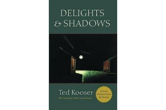 Delights and Shadows: Poems