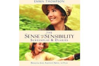 """Sense and Sensibility"": The Screenplay and Diaries (Shooting Script)"
