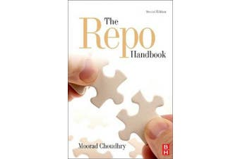 The Repo Handbook (Securities Institute Global Capital Markets)
