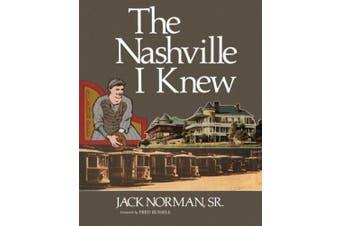 The Nashville I Knew