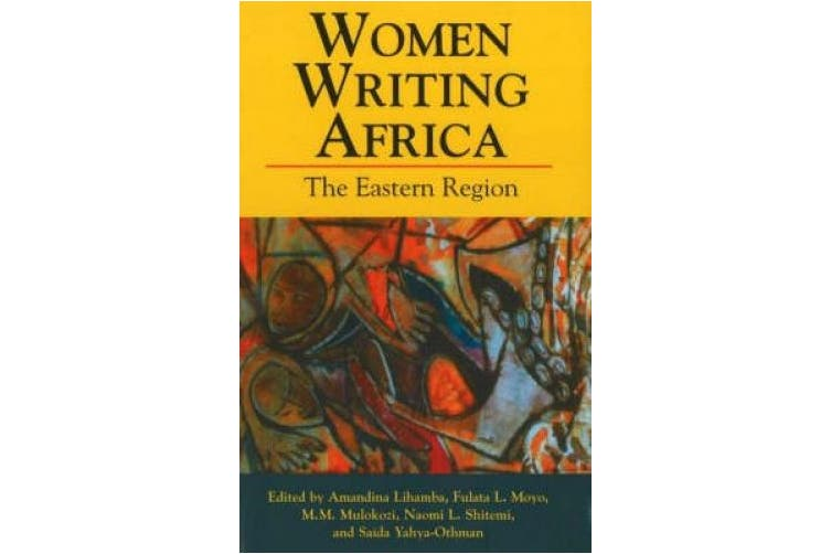 Women Writing Africa: The Eastern Region (Women Writing Africa S.)