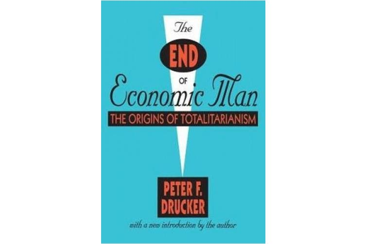 The End of Economic Man: The Origins of Totalitarianism