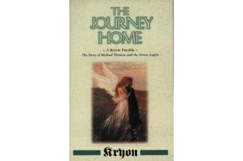 The Journey Home: A Kryon Parable