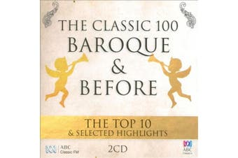 The Classic 100 Baroque & Before: The Top 10 & Selected Highlights
