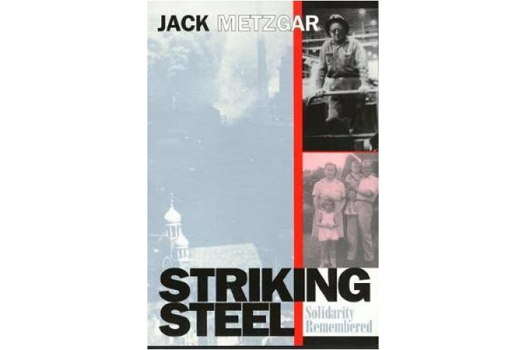 Striking Steel (Critical Perspectives On The P)