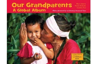 Our Grandparents: A Global Album