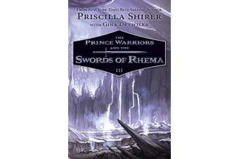 The Prince Warriors and the Swords of Rhema (Prince Warriors)