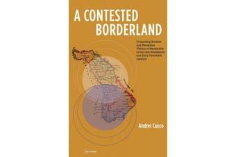 A Contested Borderland