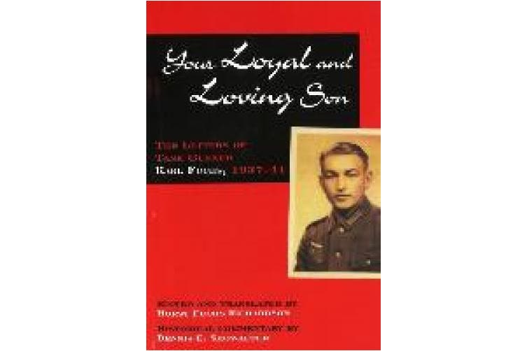 Your Loyal and Loving Son: The Letters of Tank Gunner Karl Fuchs, 1933-1941